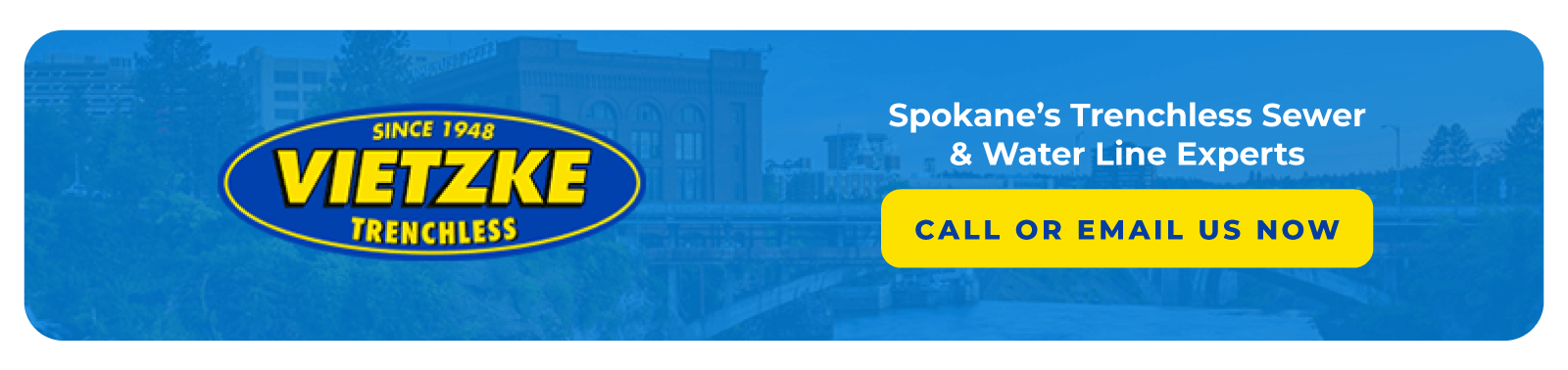 Spokane WA Trenchless Sewer Line Experts